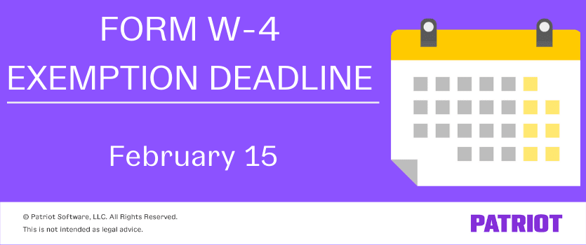form w-4 exemption deadline of february 15