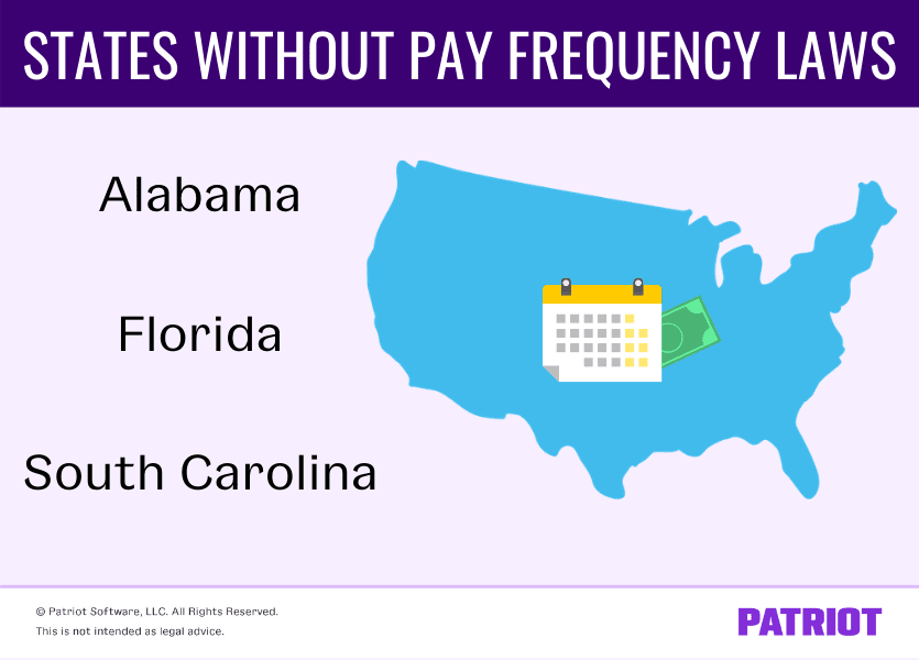 states that don't have pay frequency laws or requirements