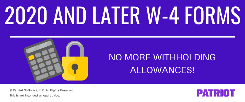 2020 and later W-4 forms do not use withholding allowances