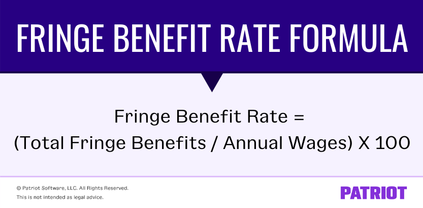 formula for calculating fringe benefit rate at your business