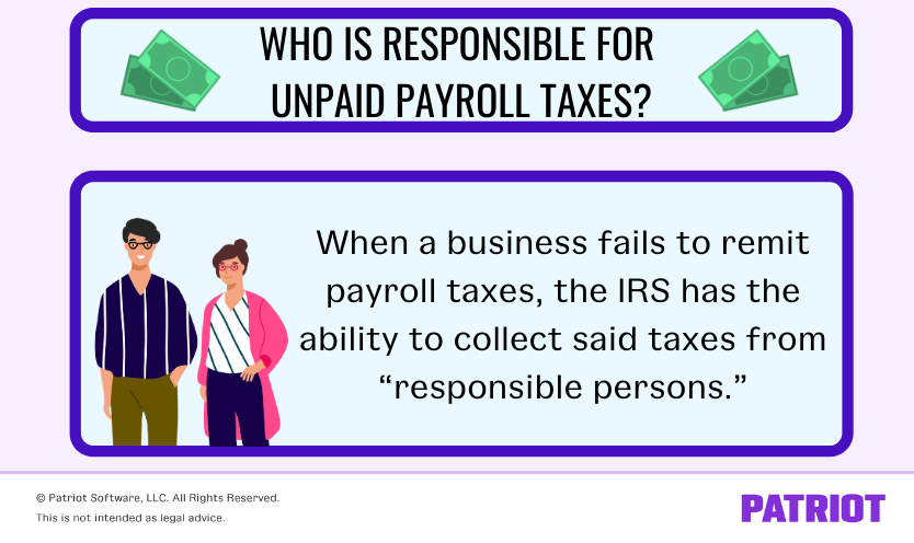 who's responsible for unpaid payroll taxes in business